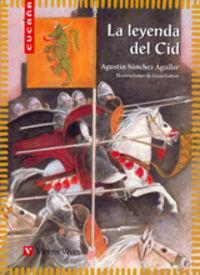 La leyenda del Cid/ The Legend of the Cid