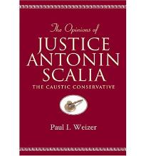 The Opinions of Justice Antonin Scalia