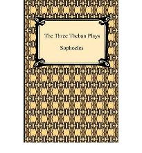 theban plays essays Professionally written essays theban plays of sophocles and themes of morality and fate theban plays of sophocles and themes of in 6 pages the theban play.