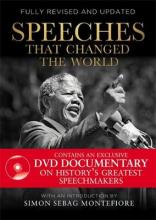 Speeches That Changed the World by Simon Sebag