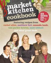 The Market Kitchen Cookbook