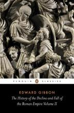 The History of the Decline and Fall of the Roman Empire: v. 2