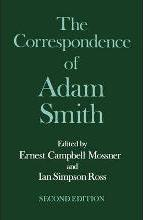 The Glasgow Edition of the Works and Correspondence of Adam Smith: VI: Correspondence