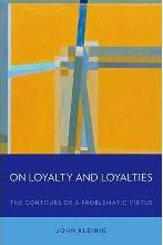 On Loyalty and Loyalties