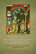 Some Later Medieval Theories of the Eucharist
