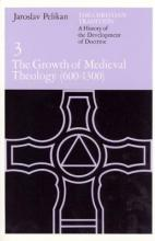 Christian Tradition: The Growth of Mediaeval Theology, 600-1300 A.D v. 3