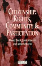 Citizenship: Rights, Community and Participation