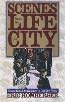Scenes from the Life of a City