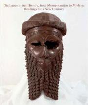 Dialogues in Art History, from Mesopotamian to Modern