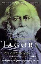 Rabindranath Tagore: An Anthology