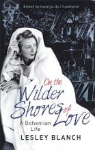 On the Wilder Shores of Love