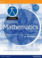 Pearson Baccalaureate Higher Level Mathematics Bundle for the IB Diploma 2012