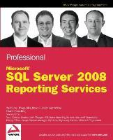 Professional Microsoft SQL Server 2008 Reporting Services