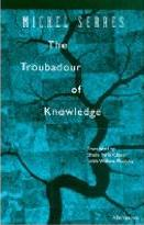 The Troubadour of Knowledge