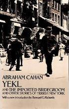 Yekl and Other Stories of the New York Ghetto