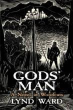 God's Man, a Novel in Woodcuts