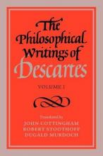 The Philosophical Writings of Descartes: v. 1