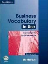 Business Vocabulary in Use: Elementary to Pre-Intermediate with Answers and CD-ROM