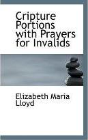 Cripture Portions with Prayers for Invalids