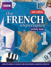 The French Experience: Activity Book Bk. 1