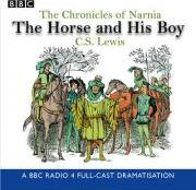 The Chronicles of Narnia: The Horse and His Boy