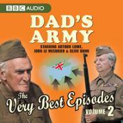 """""""Dad's Army"""", the Very Best Episodes: Volume 2"""