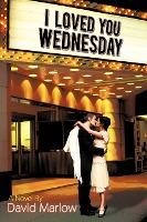 I Loved You Wednesday