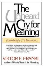 Unheard Cry For Meaning