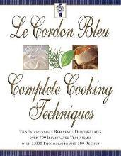 Le Cordon Bleu's Complete Cooking Techniques