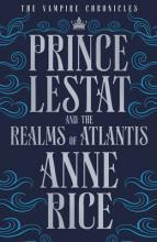 Prince Lestat and the Realms of Atlantis: No. 2