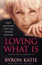 Loving What is