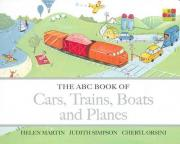 The ABC Book of Cars, Trains, Boats and Planes