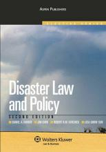 Disaster Law and Policy, Second Edition (Aspen Elective Series)