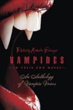 Vampires in Their Own Words