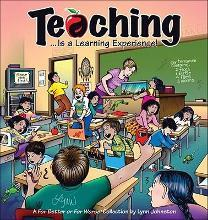 Teaching... Is a Learning Experience!