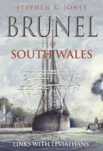 Brunel in South Wales: Volume 3