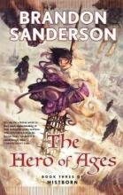 The Hero of Ages: Mistborn Bk. 3