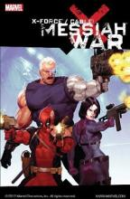 X-Force Cable: Messiah War