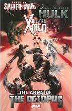 All-New X-Men/Indestructible Hulk/Superior Spider-Man: The Arms of the Octopus