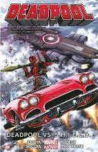 Deadpool: Deadpool vs. S.H.I.E.L.D. (Marvel Now) Volume 4