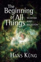 The Beginning of All Things