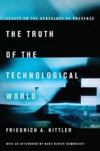The Truth of the Technological World