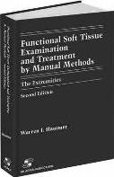 Functional Soft-Tissue Examination and Treatment by Manual Methods: the Extremities