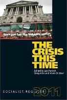 Socialist Register 2011: Crisis This Time