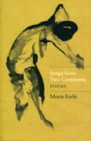Songs from Two Continents: Poems
