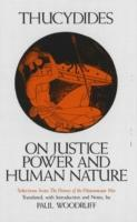 On Justice, Power and Human Nature