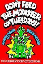 Don't Feed the Monster on Tuesdays!
