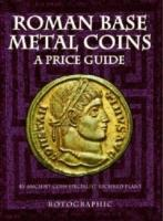 Roman Base Metal Coins: Roman Base Metal Pt. 1