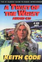 Twist of the Wrist: Number One Classic Guide to Rider Improvement Pt. I