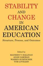Stability and Change in American Education